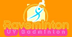 Raveminton - UV Badminton